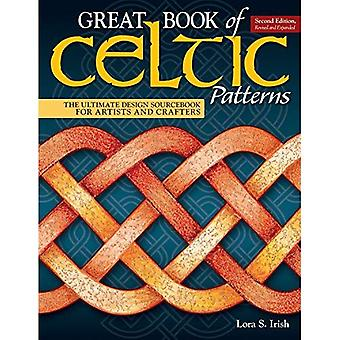 Grand livre de motifs celtiques, deuxième édition, revue et augmentée: le Sourcebook Design ultime pour les artistes et artisans