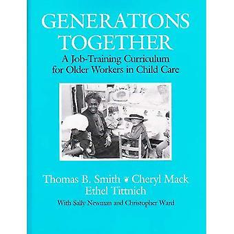 Generationer tillsammans: Ett jobb utbildningsplan för äldre arbetstagare i barnomsorg