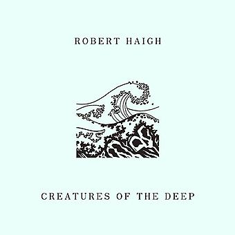 Haigh * Robert - varelser av djup [CD] USA import