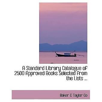 وافق فهرس مكتبة قياسية من 2500 كتب مختارة من القوائم... بشركة تايلور & بيكر