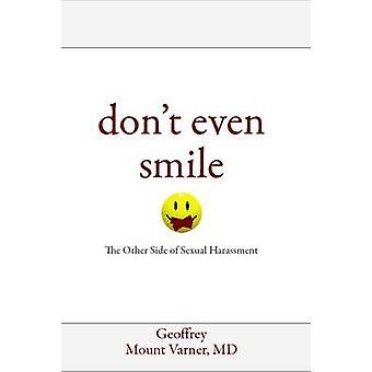 Dont حتى ابتسامة على الجانب الآخر من التحرش الجنسي من قبل الدكتور جيفري جبل Varner