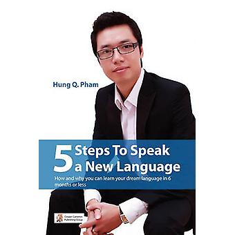 5 steps to speak a new language by Pham & Hung Quang