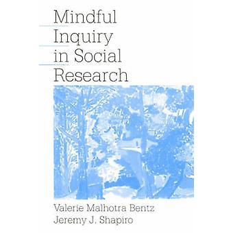 Oppmerksom forespørsel i sosiale forskning ved Bentz & Valerie M.