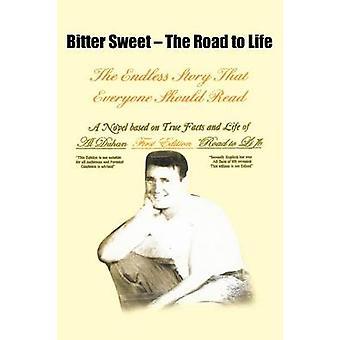 Bitter Sweet het eindeloos verhaal dat iedereen zou moeten lezen door Duhan & Al