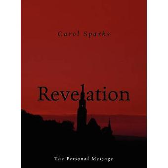 Openbaring de persoonlijke boodschap door Sparks & Carol