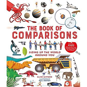 The Book of Comparisons - Sizing up the world around you by The Book o