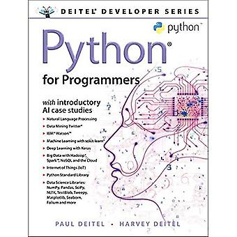 Python for Programmers: with Big Data and Artificial Intelligence Case� Studies