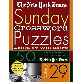 New York Times Sunday Crossword Puzzles Vol. 29  - 50 Sunday Puzzles f