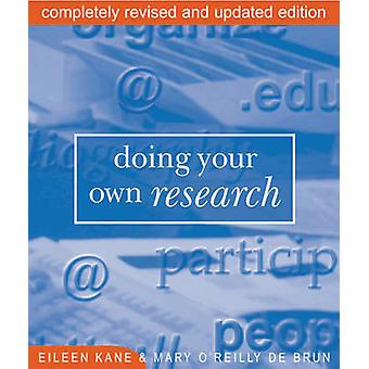Doing Your Own Research - In the Field and on the Net by Eileen Kane -