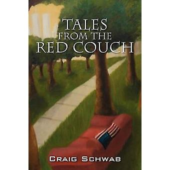 Tales from the Red Couch by Craig Schwab - 9781478715023 Book