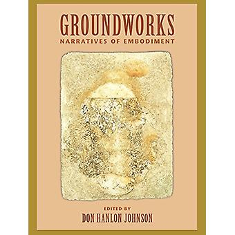 Groundworks by Don Hanlon Johnson - 9781556432354 Book