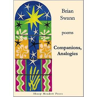 Companions - Analogies by Brian Swann - 9781937679668 Book