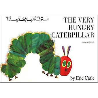 The Very Hungry Caterpillar in Arabic and English by Eric Carle - Eri