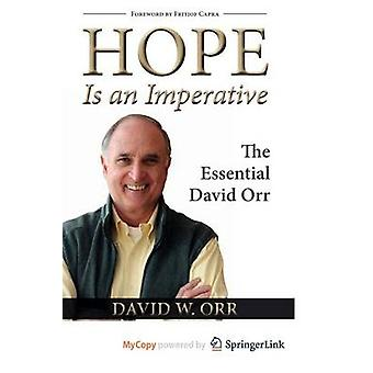 Hope is an Imperative - The Essential David Orr by David W. Orr - 9781