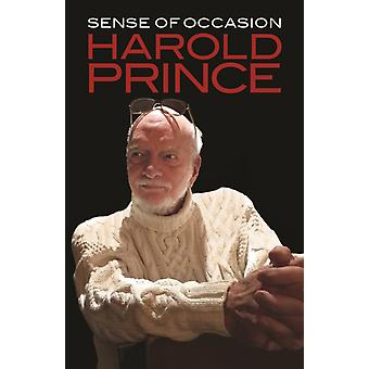 Sense of Occasion by Harold Prince