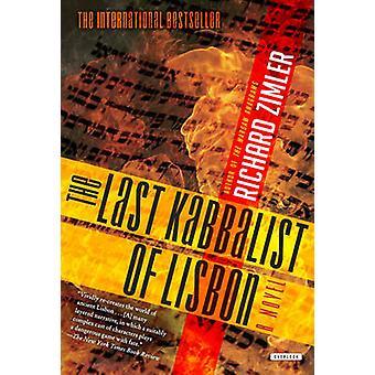 The Last Kabbalist in Lisbon by Richard Zimler - 9781585670222 Book