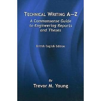 Technical Writing AZ by Young & Trevor M.