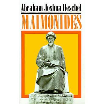 Maimonides A Biography by Heschel & Abraham Joshua