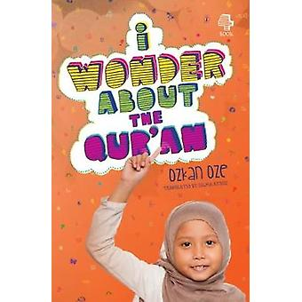 I Wonder About the Qur'an - 9780860375135 Book