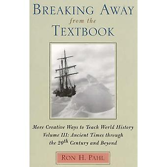 Rompiendo con el libro de texto de Ron H. Pahl