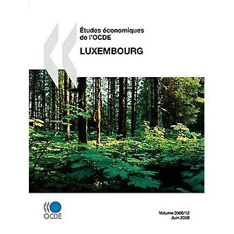 tudes conomiques de lOCDE  Luxembourg 2008 by OECD Publishing