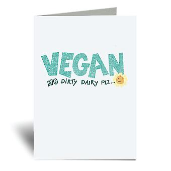 Vegan No Dirty Dairy A6 Greeting Card