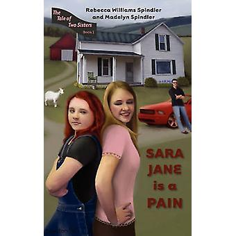 Sara Jane is a Pain by Spindler & Rebecca Williams
