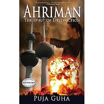 Ahriman The Spirit of Destruction by Guha & Puja