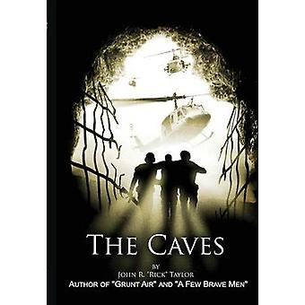 The Caves by Taylor & John R.
