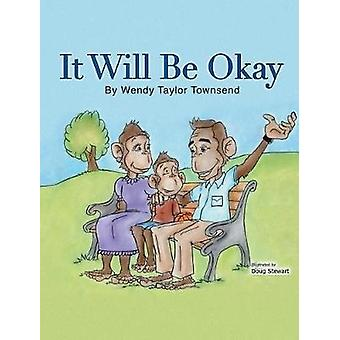 It Will Be Okay by Taylor Townsend & Wendy