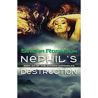 Nephils Destruction by Robinson & Sirena