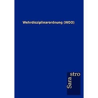 Wehrdisziplinarordnung WDO by Sarastro GmbH