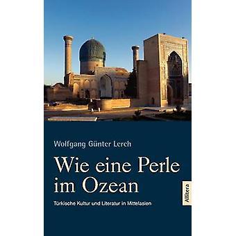 Wie eine Perle im Ozean by Lerch & Wolfgang Gnter