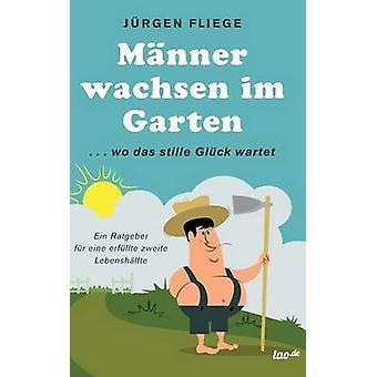 Mnner wachsen im Garten by Fliege & Jrgen