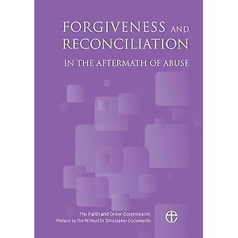 Forgiveness and Reconciliation by Cocksworth & Christopher