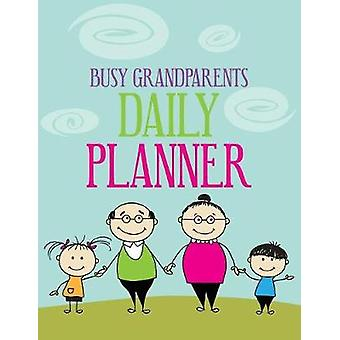 Busy Grandparents Daily Planner by Considine Michael