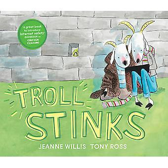 Troll Stinks by Willis & Jeanne