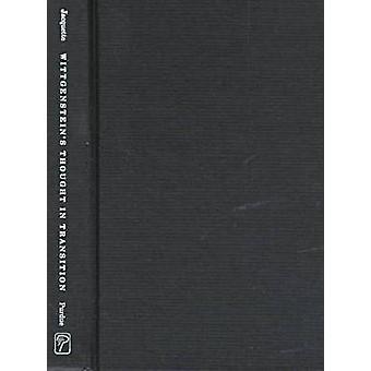 Wittgenstein's Tanke i övergång av Dale Jacquette - 978155753103