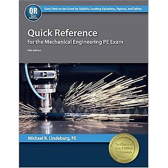 Quick Reference for the Mechanical Engineering PE Exam (5th) by Micha