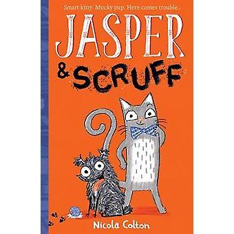 Jasper and Scruff by Nicola Colton - 9781788950695 Book