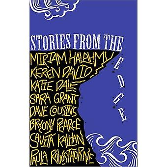 Stories from the Edge - An Anthology by Miriam Halahmy - 9781910571606