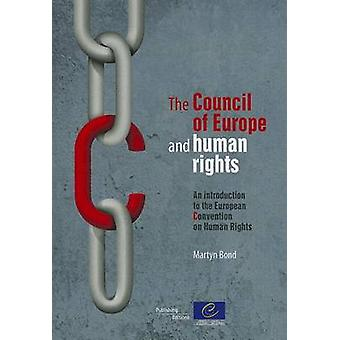The Council of Europe and Human Rights - An Introduction to the Europe