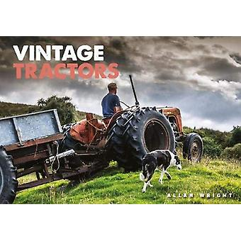 Vintage Tractors by Allan Wright - 9781905683949 Book