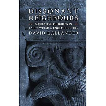 Dissonant Neighbours: Narrative Progress in Early� Welsh and English Poetry