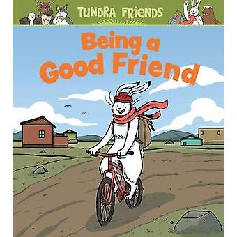 Being a Good Friend (English) by Neil Christopher - 9780228702771 Book