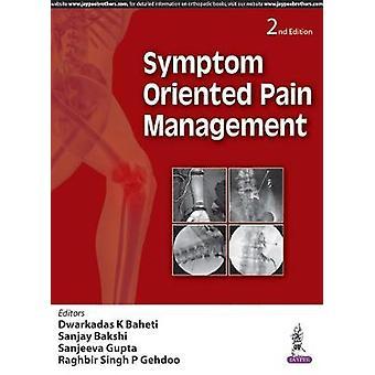 Symptomorientiertes Schmerzmanagement von Dwarkadas K. Baheti - Sanjay Baks