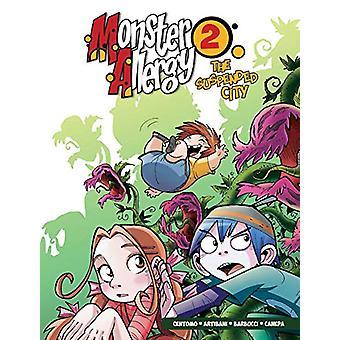 Monster Allergy - Volume 2 - The Suspended City by Katja Centomo - 978