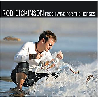 Rob Dickinson - Fresh Wine for the Horses [CD] USA import