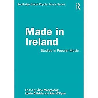 Made in Ireland by Edited by ine Mangaoang & Edited by John O Flynn & Edited by Lonan O Briain