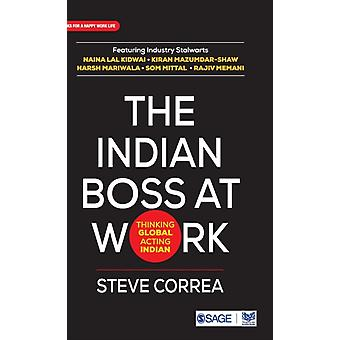 The Indian Boss at Work by Correa & Steve